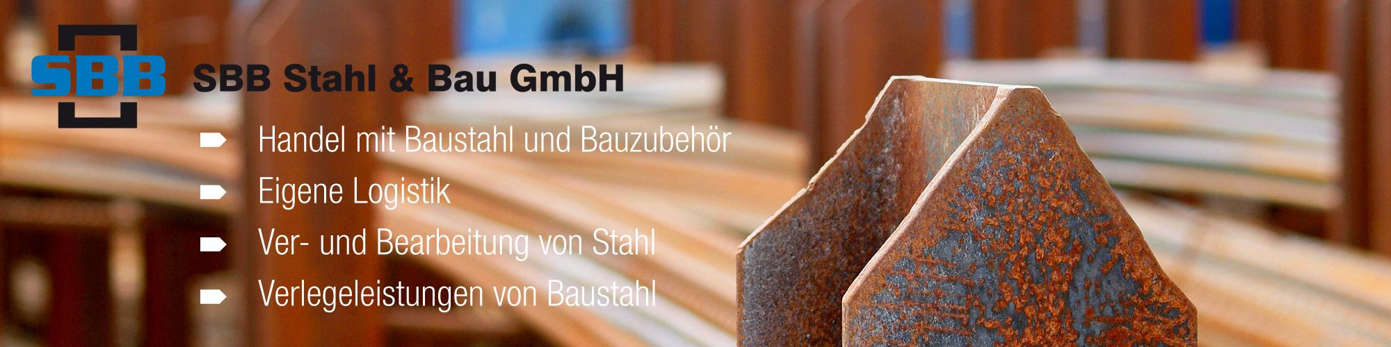 SBB Stahl & Bau GmbH Stahlbiegerei Berlin-Brandenburg geprüfter Stahllieferant